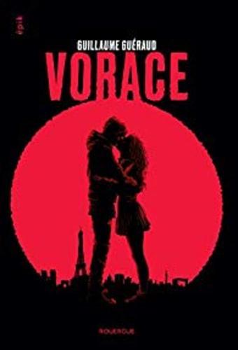 """Afficher """"Vorace"""""""
